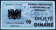 10 Dinare 1.4.1999 Kosovo  kfr  38,00 EUR  zzgl. 6,00 EUR Versand