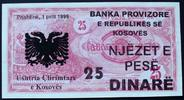 25 Dinare 1.4.1999 Kosovo  I-  30,00 EUR  zzgl. 6,00 EUR Versand