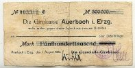 500ooo Mark 1.August 1923 Deutsches Reich Sachsen, Auerbach i.Erzg. sta... 49,99 EUR  zzgl. 4,00 EUR Versand