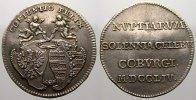 Silberabschlag des Dukaten 1754 Sachsen-Coburg-Saalfeld Franz Josias 17... 175,00 EUR  +  5,00 EUR shipping