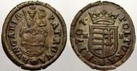 Cu Poltura 1707  K Haus Habsburg Ungarische Malkontenten 1703-1707. Seh... 120,00 EUR  zzgl. 5,00 EUR Versand