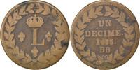 Decime 1815 Strasbourg Frankreich Louis XVIII VF(20-25)  60,00 EUR  zzgl. 10,00 EUR Versand