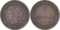 Semi Moderns (1805-1899) 1 Centime 1878 Bordeaux unz- French Moderns Fra... 150,00 EUR