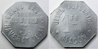 Macon  MACON, Grand bazar RAVERAT Jeune, 1 franc et 5 centimes, E.15.3 SUPERBE