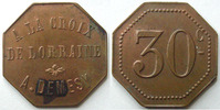 Remiremont  REMIREMONT, A la croix de Lorraine, A.Demesy, 30 centimes, Elie manque, tache sinon TTB+