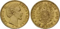 10 Mark 1875 Bayern, Ludwig II., 1864-1886, f.st  595,00 EUR  zzgl. 9,40 EUR Versand