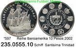 10 Pesos 2002 Cuba Kuba  . *597 Iberoamerika Schiff PP  75,00 EUR  zzgl. 6,50 EUR Versand