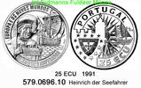 25 ECU 1991 Portugal Heinrich der Seefahrer . 579.0696.10 PP  29,95 EUR  zzgl. 4,75 EUR Versand