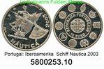 10 Euro 2003 Portugal *249 . Iberoamerika Nautica . 580.0253.10 PP  110,00 EUR  zzgl. 6,50 EUR Versand