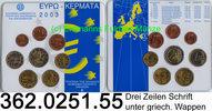 3,88 Euro 2003 Griechenland Kursmünzensatz 2003 Blister  362.0251.55   ... 22,00 EUR  zzgl. 4,75 EUR Versand