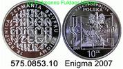 10 Zloty 2007 Poland *626 KM587 Enigma . 575.0853.10 PP  31,00 EUR  zzgl. 4,75 EUR Versand