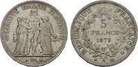 5 Francs 1873, A. FRANKREICH 3. Republik, 1870-1940. Rdf. Sehr schön  18,00 EUR  zzgl. 4,50 EUR Versand