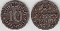10 Pfennig 1918 Notmünzen / Notgeld Weißenfels Landkreis Weissenfels, 1... 4,00 EUR  zzgl. 5,00 EUR Versand
