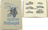 1929 Deutsches Reich M. Peter/Der Moderne Kraftwagen/sein Bau u. Betri... 65,00 EUR  +  12,00 EUR shipping