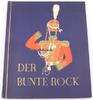 1932 Deutsches Reich Der bunte Rock/Eine Sammlung Deutscher Uniformen ... 65,00 EUR  +  12,00 EUR shipping