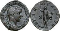 Æ Sestertius 240 - 243 AD Imperial GORDIANUS III, Rome/AETERNITAS vz-  290,00 EUR  zzgl. 12,00 EUR Versand