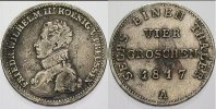 Preuen 1/6 Taler=4 Groschen Friedrich Wilhelm III. 1797-1840