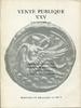 Auktion 25 1962 MÜNZEN UND MEDAILLEN / Basel Griechen - Römer - Byzanti... 7,50 EUR inkl. gesetzl. MwSt., zzgl. 4,00 EUR Versand