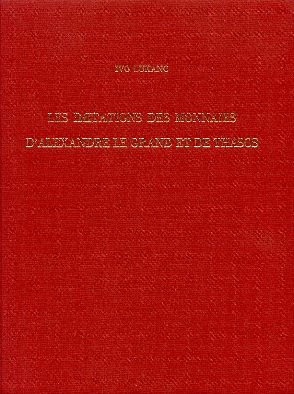 1996 CELTIC COINS - LUKANC - LES IMITATIONS DES MONNAIES D'ALEXANDRE LE GRAND ET DE THASOS NEU