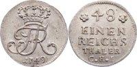1/48 Taler 1749 Brandenburg-Preußen Friedrich II. 1740-1786. vorzüglich... 110,00 EUR  +  4,50 EUR shipping