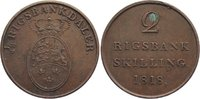 2 Rigsbank Skilling 1818 Dänemark Frederik VI. 1808-1839. Fleck, sehr s... 30,00 EUR  zzgl. 3,50 EUR Versand
