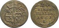 1/24 Taler 1761  L Sachsen-Albertinische Linie Friedrich August II. 173... 35,00 EUR  zzgl. 3,50 EUR Versand