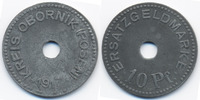 10 Pfennig 1917 Posen Obornik - Zink 1917 (Funck 396.2a) sehr schön+  25,00 EUR  zzgl. 3,80 EUR Versand