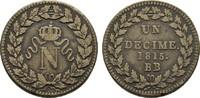 Ku.-Décime 1815 BB - Straßburg FRANKREICH Louis XVIII, 1814, 1815-1824.... 60,00 EUR  zzgl. 4,50 EUR Versand