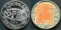 10 Pfennig o.J. Bayreuth, OPEL-A. Hensel & Co./Briefmarkenkapselgeld ~ ss  65,00 EUR55,00 EUR  +  7,00 EUR shipping