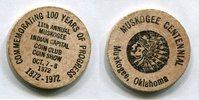 Wooden Nickel 1972 USA - Muskogee, Oklahoma -   9,00 EUR  zzgl. 5,00 EUR Versand