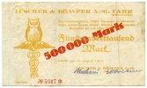 500.000 Mark 1923 Deutschland ~ Fahr / Lüscher & Bömper AG im Rheinland... 130,00 EUR117,00 EUR  +  7,00 EUR shipping