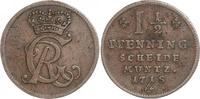 Cu 1 1/2 Pfennig 1718 Braunschweig-Calenberg-Hannover Georg I. 1714-172... 50,00 EUR  zzgl. 4,00 EUR Versand