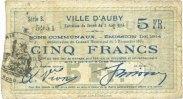 5.12.1914 FRANZÖSISCHE NOTSCHEINE Auby (59). Ville. Billet. 5 francs 5... 14,00 EUR  zzgl. 7,00 EUR Versand