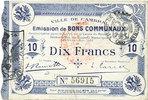 1914-10-30 FRANZÖSISCHE NOTSCHEINE Cambrai (59). Ville. Billet. 10 fra... 20,00 EUR  zzgl. 7,00 EUR Versand