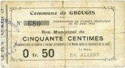 24.6.1915 FRANZÖSISCHE NOTSCHEINE Grougis (02). Commune. Billet. 50 ce... 3,00 EUR  zzgl. 7,00 EUR Versand