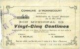 11.5.1915 FRANZÖSISCHE NOTSCHEINE Honnecourt (59). Commune. Billet. 25... 50,00 EUR  zzgl. 7,00 EUR Versand