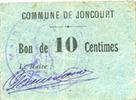 FRANZÖSISCHE NOTSCHEINE Joncourt (02). Commune. Billet. 10 centimes P... 75,00 EUR  zzgl. 7,00 EUR Versand