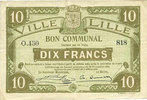 1916-11-28 FRANZÖSISCHE NOTSCHEINE Lille (59). Ville. Billet. 10 franc... 15,00 EUR  zzgl. 7,00 EUR Versand