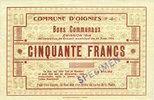 30.8.1914 FRANZÖSISCHE NOTSCHEINE Oignies (62). Commune. Billet. 50 fr... 350,00 EUR  zzgl. 7,00 EUR Versand