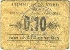 1915 FRANZÖSISCHE NOTSCHEINE Vred (59). Commune. 10 centimes 1915 Peti... 5,00 EUR  zzgl. 7,00 EUR Versand