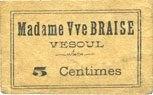 FRANZÖSISCHE NOTSCHEINE Vesoul (70). Madame Vve Braise. Billet. 5 cen... 120,00 EUR  zzgl. 8,00 EUR Versand