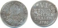 1/6 Taler Neuwied 1756 Wied Neuwied: Johann Friedrich Alexander, 1737-9... 65,00 EUR  zzgl. 2,50 EUR Versand