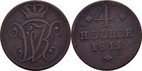 4 Heller 1815 Hessen Kassel Wilhelm I., 1813-1821 ss  23,00 EUR  zzgl. 3,00 EUR Versand