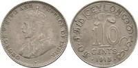 10 Cents 1913 Ceylon George V., 1910-36 ss  10,00 EUR  zzgl. 3,00 EUR Versand