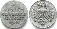 1867 Frankfurt - Medaillen AUS DEM DOMBRAND 15 AUGUST 1867 Bleimedaill... 149,99 EUR  zzgl. 6,50 EUR Versand