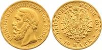 10 Mark Gold 1876  G Baden Friedrich I. 1856-1907. Winziger Randfehler,... 245,00 EUR  zzgl. 7,00 EUR Versand