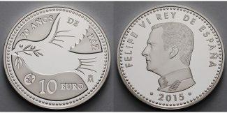 Spanien 10 Euro 2015  PP 70 Jahre Frieden,...