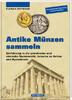 1.Auflage 01  Antike Münzen sammeln Einführung in die griechische und r... 29,90 EUR incl. BTW., plus 17,00 EUR verzending