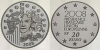 20 Euro 2008 Frankreich Europäische Präsidentschaft - Europaprogramm - ... 395,00 EUR  + 17,00 EUR frais d'envoi