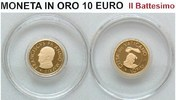 10,00€ 2014 Vatikan Die Taufe Goldmünze PP  350,00 EUR  zzgl. 5,50 EUR Versand